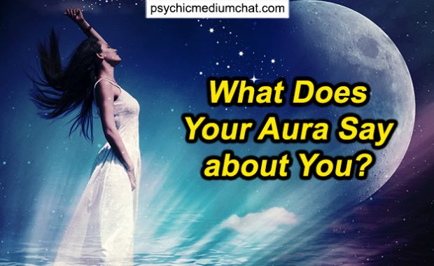 What Does Your Aura Say about You? How to Read Your Aura?