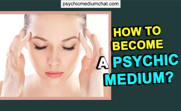 How to Become a Psychic Medium? - 3 Easy Steps to Follow!